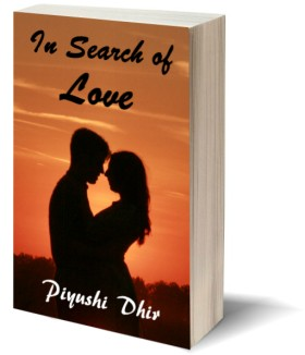 In Search of Love by Piyushi Dhir